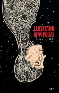Luciferin oppipojat - historia jatkuu huomiseen